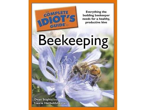 Complete Idiot's Guide to Beekeeping